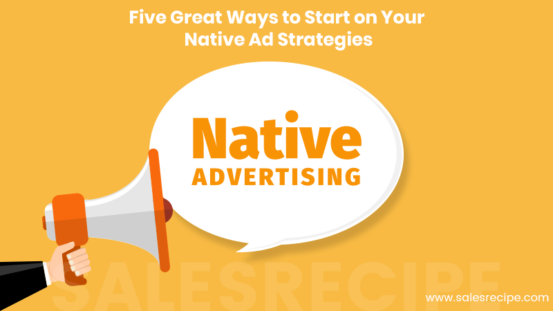 Native Ad Strategies